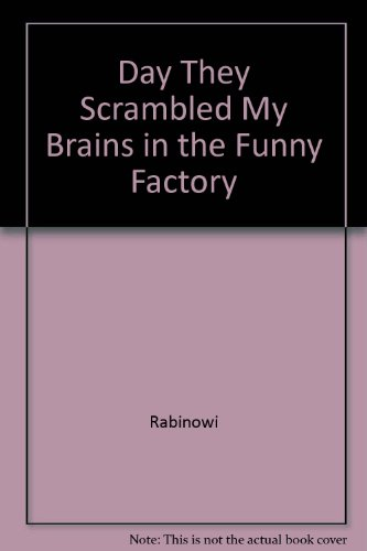 9780890833445: Day They Scrambled My Brains in the Funny Factory