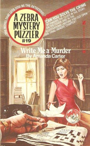 9780890834541: Write Me a Murder