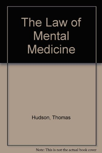 The Law of Mental Medicine: Hudson, Thomas