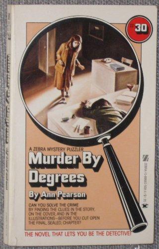 Murder By Degrees: Pearson, Ann