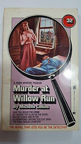 Murder at Willow Run: Zebra Mystery Puzzler: Michelle Collins