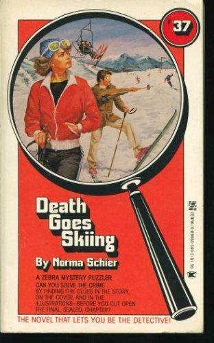 DEATH GOES SKIING: Schier, N.