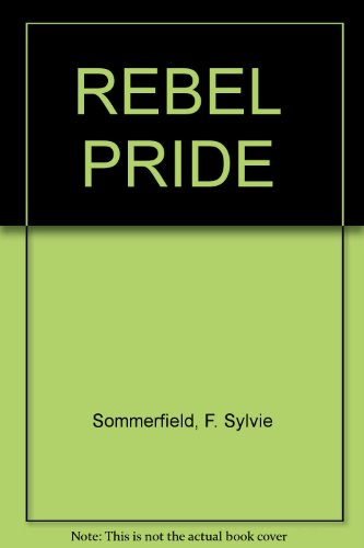 9780890836910: REBEL PRIDE