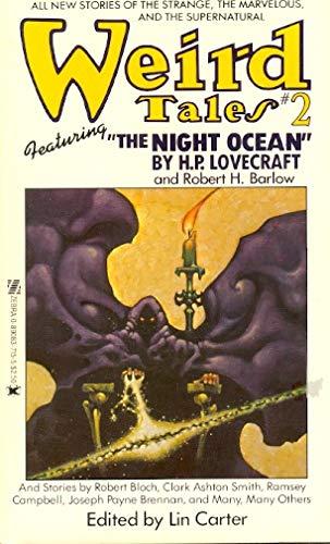 Weird Tales, No. 2: H. P. Lovecraft, Robert Bloch, Robert E. Howard, Tanith Lee