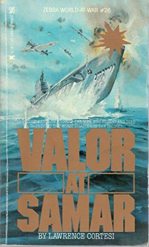 Valor at Samar: Cortesi, Lawrence