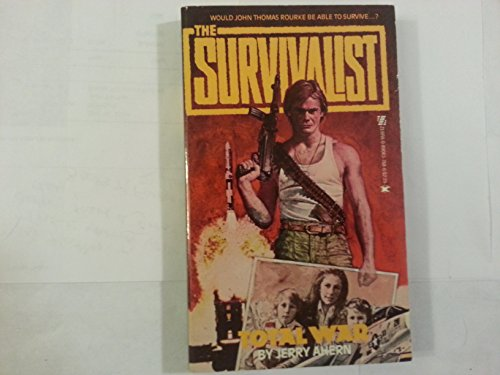 9780890837689: Total War (Survivalist #1)