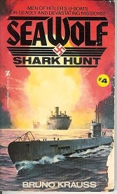 SEA WOLF #4: Shark Hunt: Bruno Krauss