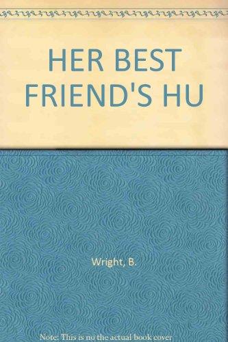 Her Best Friend's Husband: Wright, Betty