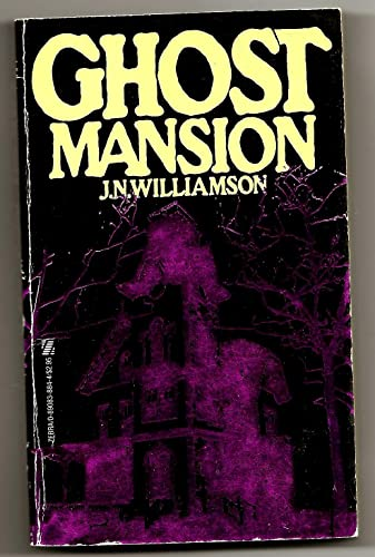 Ghost Mansion (0890838844) by J N Williamson