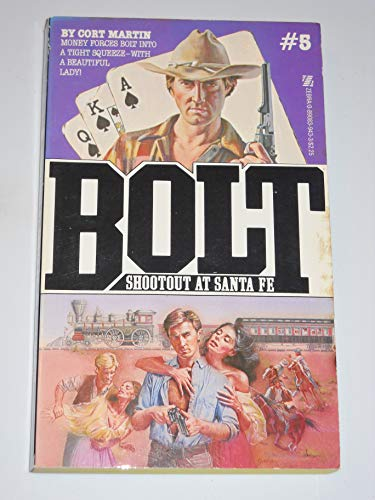 9780890839430: Shootout at Santa Fe (Bolt)