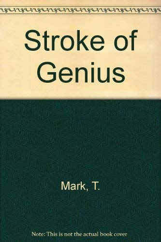 A Stroke of Genius: Mark, Ted