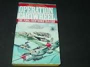 9780890839898: Operation Cartwheel: the Final Countdown to Vj Day
