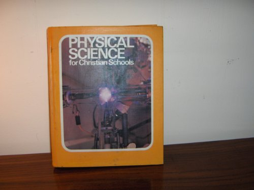 Physical science for Christian schools
