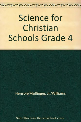 9780890840313: Science 4 (Science for Christian Schools)