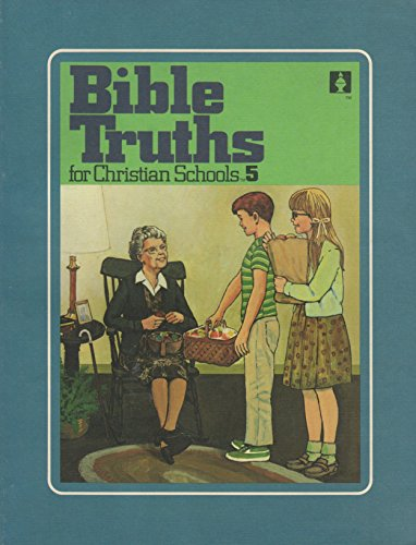 Bible Truths for Christian Schools 5