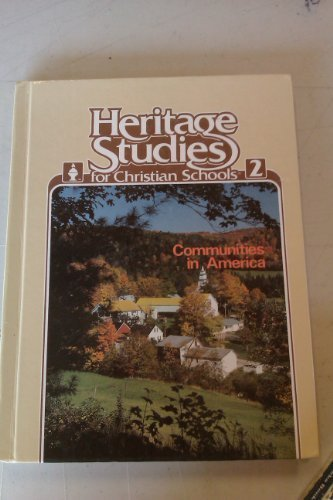 9780890840962: Heritage Studies for Christian Schools: Book 2, Communities in America (Heritage Studies, 2)