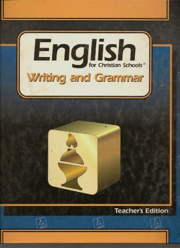 9780890841631: English for Christian Schools Writing and Grammar 2 Teacher's Edition