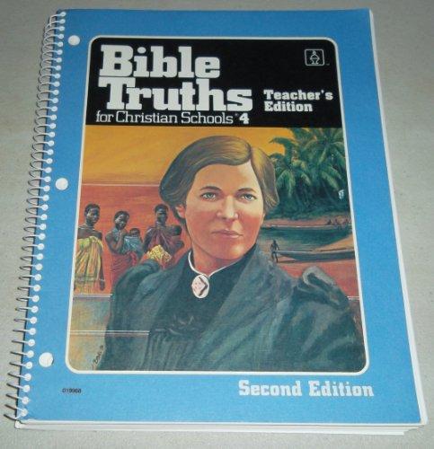 9780890841945: Bible Truths for Christian Schools Teachers Edition