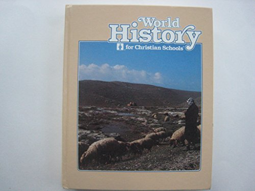 World history for Christian schools: David A Fisher