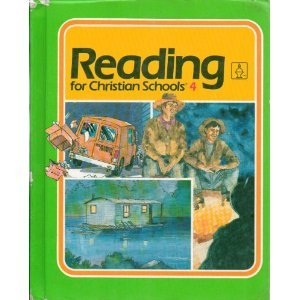 9780890842669: Reading for Christian Schools 4