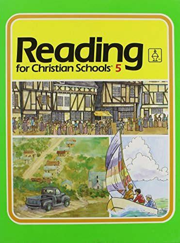 9780890842935: Reading for Christian Schools 5