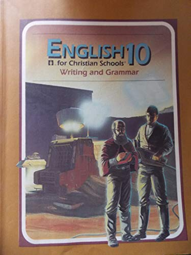 9780890843123: English 10 for Christian Schools: Writing and Grammar (10)