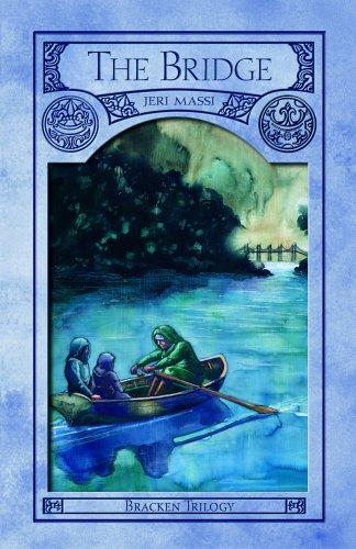 The Bridge (Bracken Trilogy, Book 1): Jeri Massi