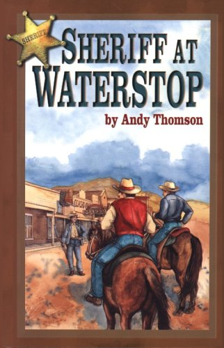 9780890843710: Sheriff at Waterstop
