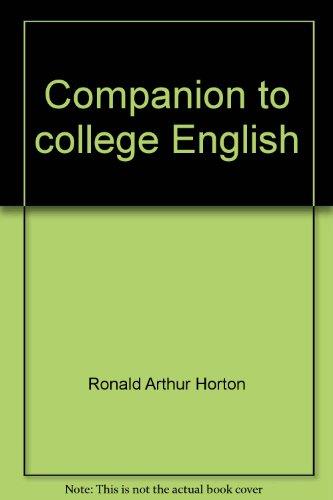 9780890843895: Companion to college English