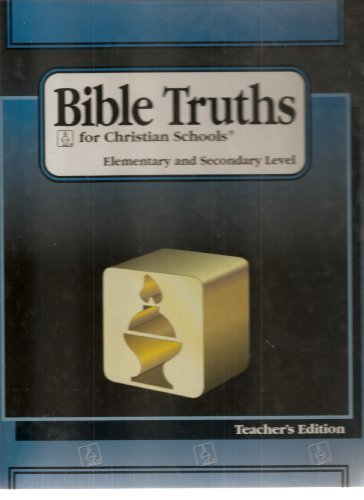 9780890844205: Bible Truths for Christian Schools, Level E, Grade 11: Directions for Early Christians, Teacher's Edition