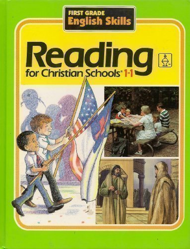 9780890844557: Reading for Christian Schools 1-1