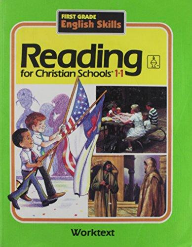 9780890844564: Reading for Christian Schools 1-1: First Grade English Skills, Worktext