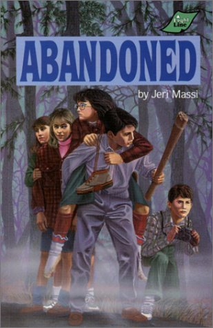 Abandoned (Peabody Adventure Series #6): Jeri Massi