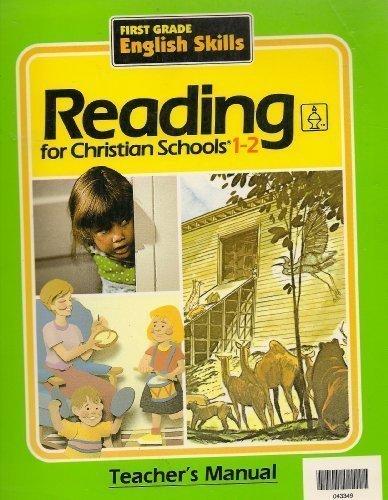 9780890844731: Reading for Christian Schools 1-2 (Teacher's Manual)