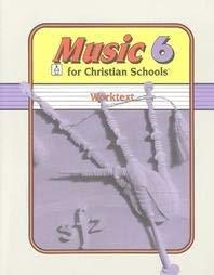 9780890845202: Music 6: For Christian Schools - Worktext