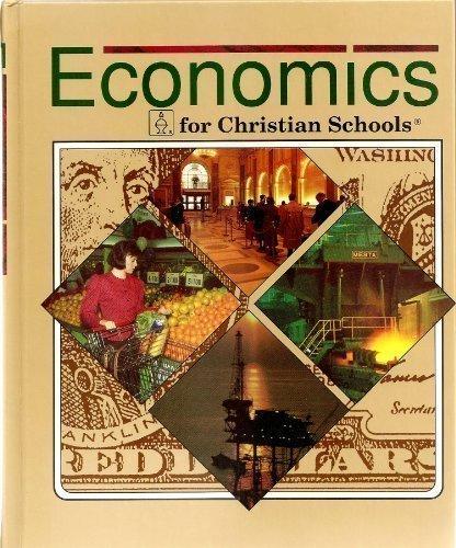 9780890845219: Economics for Christian Schools