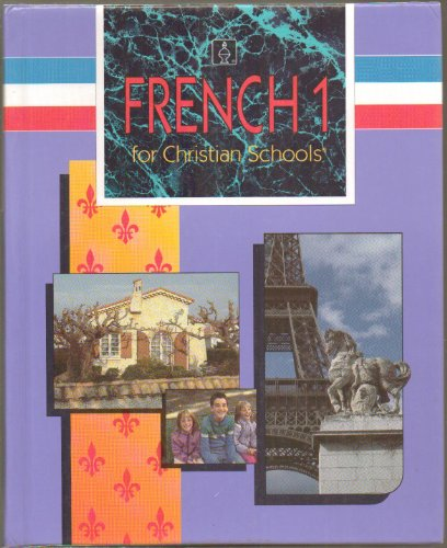 9780890845592: FRENCH 1 for Christian Schools