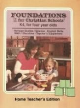 9780890845776: Foundations for Christian schools : K4, for four year olds