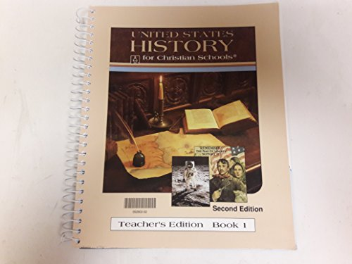 9780890845806: United States History for Christian Schools - Teacher's Edition