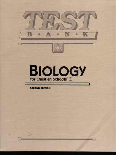 9780890845943: Biology for Christian Schools: Test Bank: Second Edition