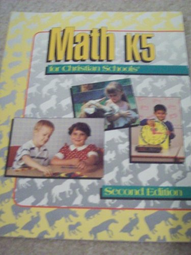 9780890846308: MATH K5 for Christian Schools : HOME STUDENT WORKBOOK (55939)