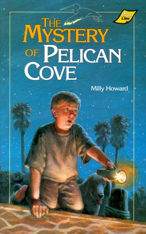 The Mystery of Pelican Cove - Milly Howard