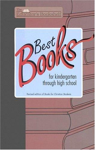 9780890847299: Best Books: Kindergarten Through High School