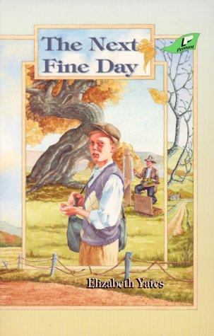 The Next Fine Day (0890847355) by Elizabeth Yates