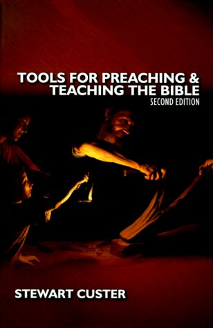 9780890847640: Tools for Preaching & Teaching the Bible