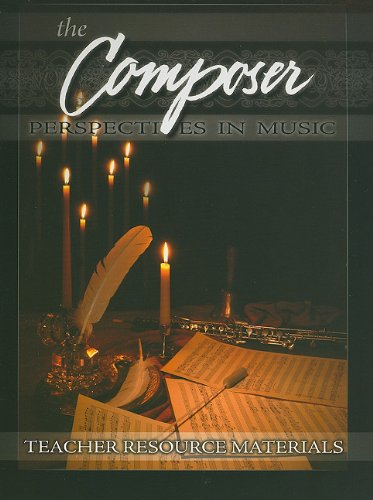 9780890847657: The Composer Teacher Resource Materials: Perspectives in Music