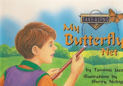9780890848067: My Butterfly Net