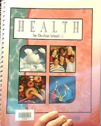 Health: For Christian schools Teacher's edition: Turner, Anna