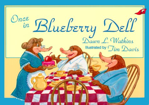 Once in Blueberry Dell (0890848289) by Dawn L Watkins