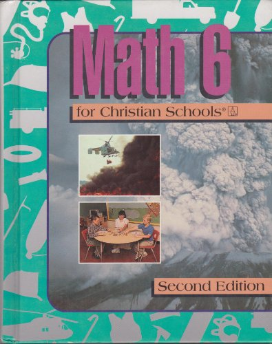 9780890848449: Math 6 for Christian Schools - 2nd Edition